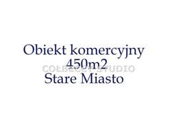 Kamienica, blok na sprzedaż, Toruń M. Toruń Stare Miasto, 2 000 000 zł, 450 m2, TRS-BS-14702